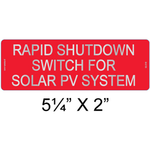 PV Labels 02-316 RAPID SHUTDOWN SWITCH FOR SOLAR PV SYSTEM