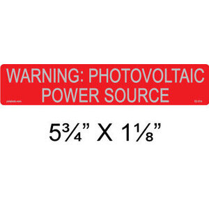 "PV Labels 02-314 Warning  Label, Photo-voltaic  Power Source, 5.75"" X 1.125"""
