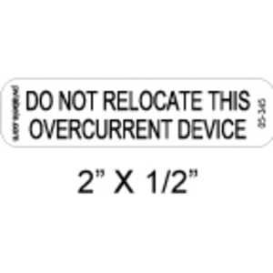 PV Labels 05-345 DO NOT RELOCTATE THIS - OVERCURRENT DEVICE - PV SOLAR LABEL 2