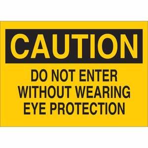 22579 EYE PROTECTION SIGN