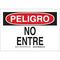 38628 SPANISH/DNGR DO NOT ENTER