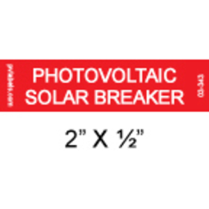 PV Labels 03-343 PHOTOVOLTAIC SOLAR BREAKER 2IN X 1/2IN RED W/WHT LETTERS
