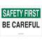 25310 SAFETY SLOGANS SIGN