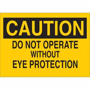 22581 EYE PROTECTION SIGN