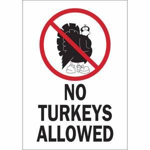 38075 NO TURKEYS...