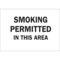25148 SMOKING PERMITTED IN THIS AREA