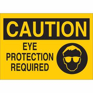 25892 EYE PROTECTION SIGN