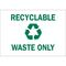 25936 RECYCLE & ENVIRONMENT SIGN