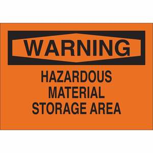 25739 CHEMICAL & HAZD MATERIALS SIGN