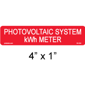 "PV Labels 03-334 Label, Photo-voltaic System kWh Meter, 4"" X .9"""