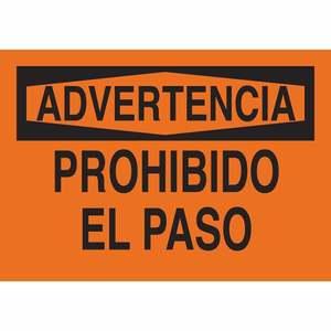 38641 SPANISH/WRNG NO TRESSPASSING