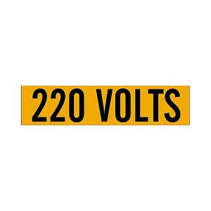 Brady 44107 Label,B498,9x2.25,Bk/Or,220 VOLTS,1/CQ