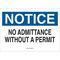 40718 ADMITTANCE SIGN