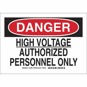 Brady 123698 Sign, DANGER High Voltage Authorized Personnel Only, 10x14