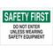 22191 PROTECTIVE WEAR SIGN